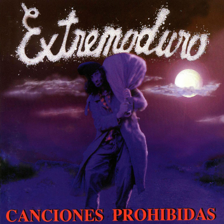 Canciones prohibidas. Extremoduro. Discografía