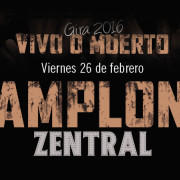 Gira 2016. Vivo o muerto. Pamplona